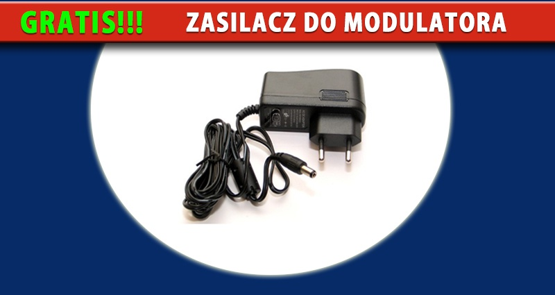 Zasilacz do mudulatora gratis